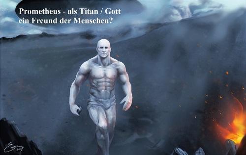 Prometheus (Mythologie): Schöpfer der Menschheit Promet11