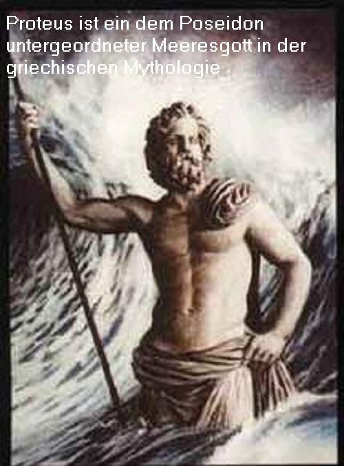 Proteus (Mythologie): Alter Meeresgott, der dem Poseidon untergeordnet ist Proteu10