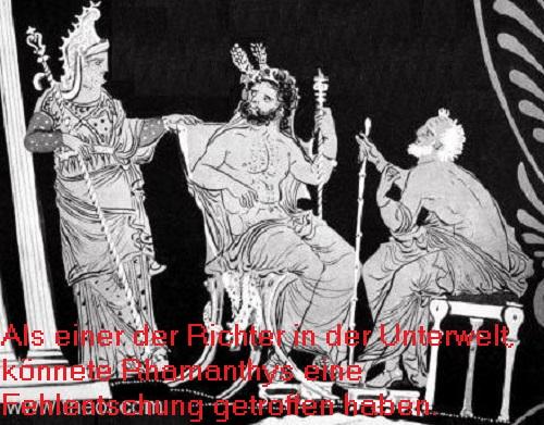 Rhadamanthys (Mythologie): Sohn des Zeus und der Europa, zunächst ein Herrscher in Kreta und später ein Richter im Tartaros Rhadam10