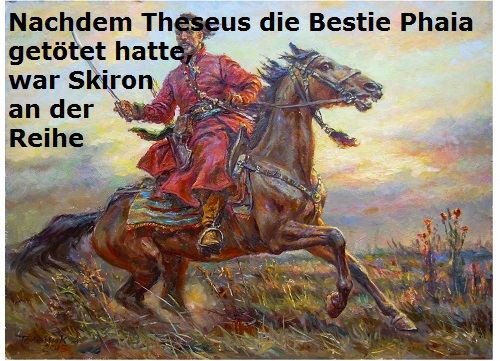 Nach Phaia tötete Theseus den Räuber Skiron (Mythologie) Skiron10