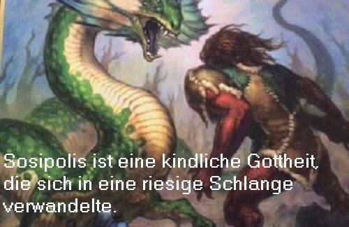 Sosipolis (Mythologie, Gott): Kindliche Gottheit, die als Schlange die Arkader in die Flucht schlug Sosipo10