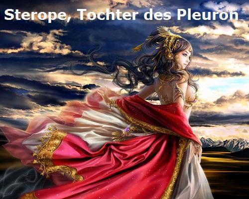 Sterope (Mythologie): Tochter des Pleuron und der Xanthippe Sterop10