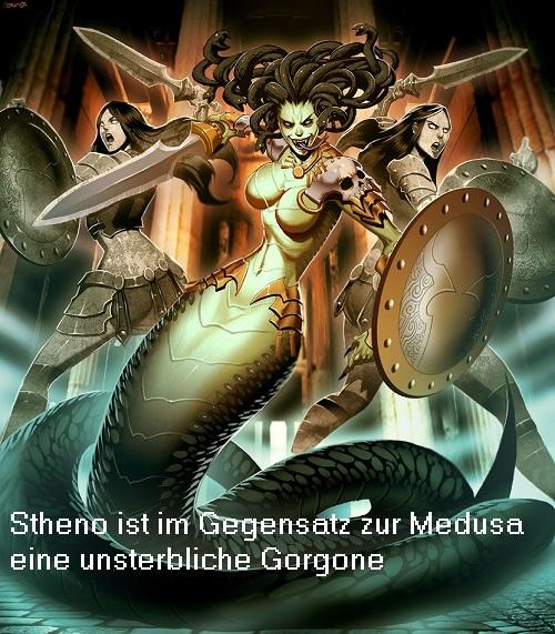 Stheno (Stheino, Sthenno oder Sthele, Mythologie): Unsterbliche Gorgone (im Gegensatz zur Medusa) Stheno10