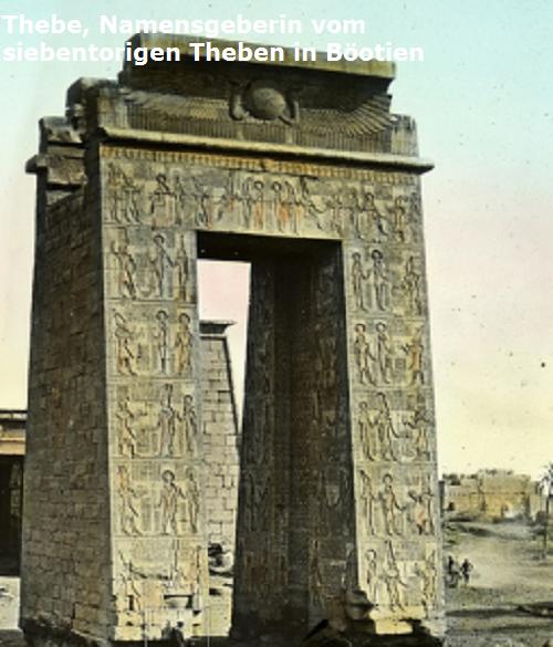 Thebe (Mythologie): Namensgeberin vom siebentorigen Theben (Böotien) Thebe10