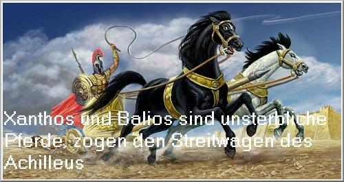 Xanthos und Balios (Mythologie): Unsterbliche Pferde, die im Krieg um Troja den Streitwagen des Achilleus zogen Xantho10