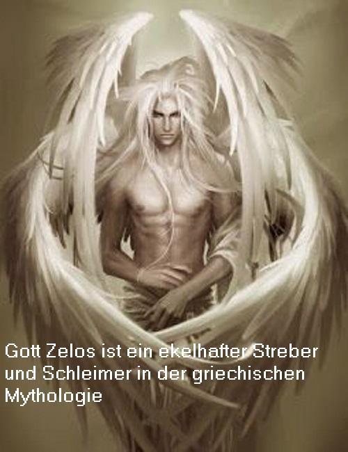 Zelos: Gott vom eifrigen Streben - ein echter Streber, sozusagen Zelos10