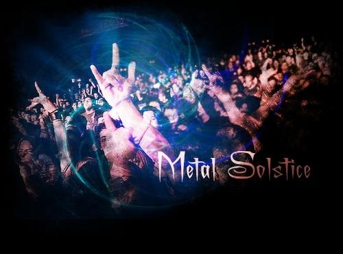 Metal Solstice