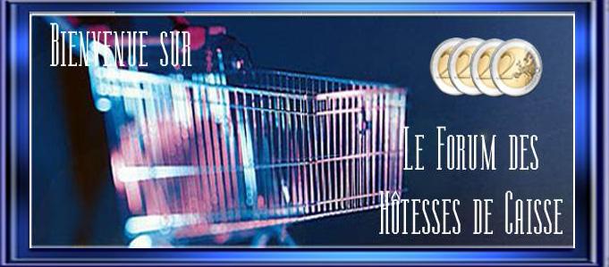FORUM HOTESSES DE CAISSE