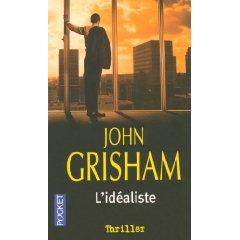 [Grisham, John] L'idéaliste L_idea10