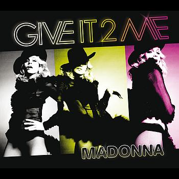 Madonna- Give it 2 Me Giveit10