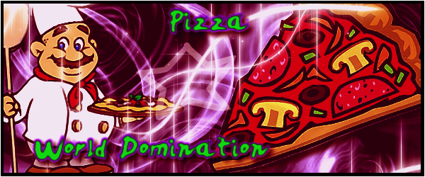 Pizza World Domination