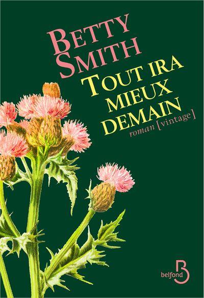 Tout ira mieux demain - Betty Smith Tout-i10