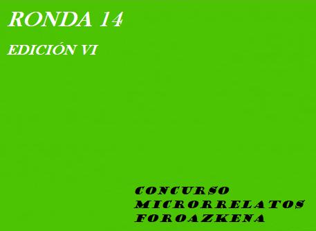 RONDA 6.14 DEL ACEITUNADO CONCURSO DE MICRORRELATOS. MIERCOLES A LAS 23:59 CIERRE DE PLAZO. Ronda111