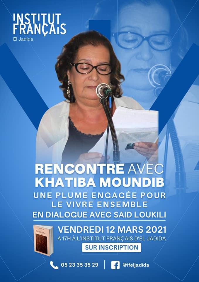 "12/03 - Rencontre  Khatiba Moundib  Une plume engagée   pour le ""vivre ensemble"" 15729910"