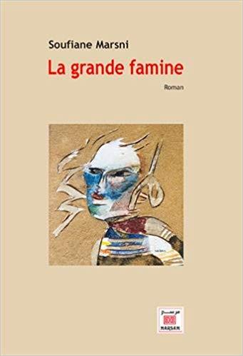 """""""La grande famine"""" :   le réalisme de Soufiane Marsni 41qeqo10"""