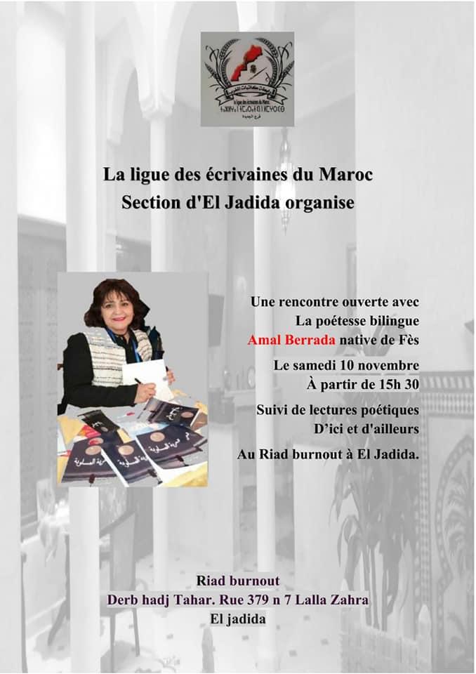 10/11 - Rencontre organisée  par la section d'El Jadida de la ligue des écrivaines Amal BERRADA suivi de lectures poétiques en arabe et en français à partir de 15 heures 30 45630210