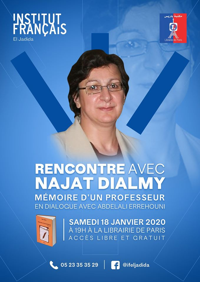 """18/01 - Rencontre :  Najat Dialmy  """"Mémoire d'un professeur""""  en dialogue avec Abdelali Errehouni 82496410"""