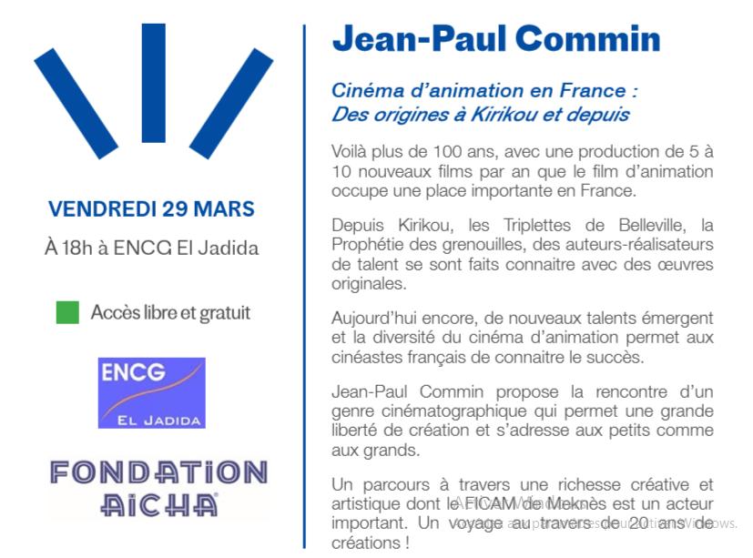 """29/03 - Conférence :  Jean-Paul Commin  """"le cinéma d'animation en France""""  ENCG  Rue de Fès  18 heures Confzo12"""