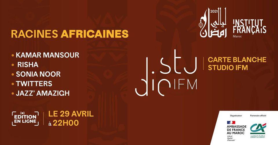 29/04 - Les Nuits du Ramadan : Carte blanche  au studio de l'Institut Français du Maroc Image_25