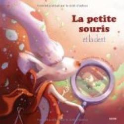"""20/03 - l'heure du conte :  """"La petite souris et la dent""""  Institut français  22 avenue de la Marche verte  15 heures La-pet10"""