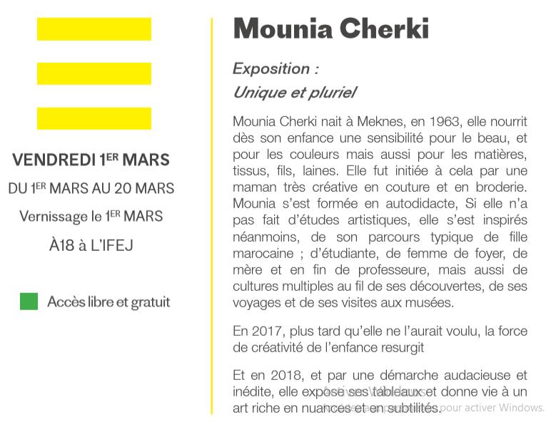 """01/03 au 20/03 - Exposition : Mounia Cherki """"Unique et pluriel"""" Galerie d'art de l'Institut français 22 avenue de la Marche verte Mounia11"""