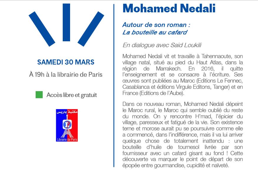 """30/03 - Rencontre :  Mohamed Nedali  """"la bouteille au cafard""""  en dialogue avec Saïd Loukili    Librairie de Paris  Avenue des FAR    19 heures Nedali10"""