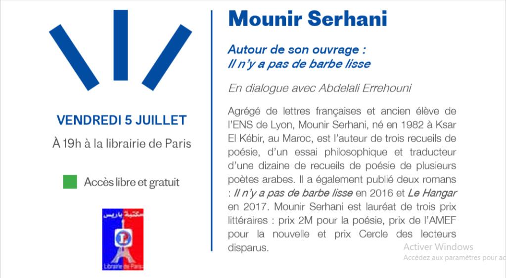 """05/07 - Rencontre :  Mounir Sarhani  """"Il n'y a pas de barbe lisse""""  en dialogue avec Abdelali Errehouni  à la Librairie de Paris  avenue des FAR  19 heures Serhan10"""