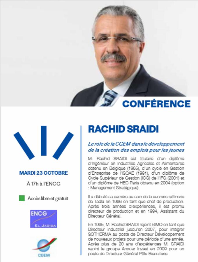 """23/10 - Conférence : Rachid Sraidi """"le rôle de la CGEM dans le développement de créations d'emplois pour les jeunes"""" Sraidi10"""