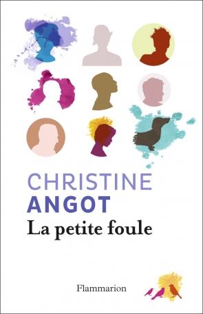 [Angot, Christine] La petite foule Angot10