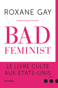 [Gay, Roxane] Bad feminist Gay10