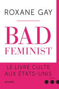 [Gay, Roxane] Bad feminist Gay10