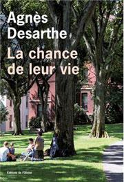 [Desarthe, Agnès] La chance de leur vie La-cha11