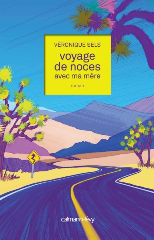 [Sels, Véronique] Voyage de noces avec ma mère Sels10