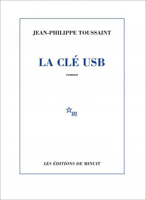[Toussaint, Jean-Philippe] La clé USB Usb10