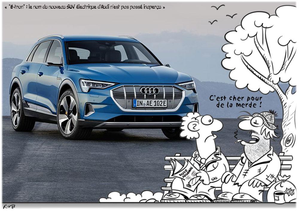 Dessin remarquable de la Revue de Presque qui Cartoone - Page 32 Audi-e10