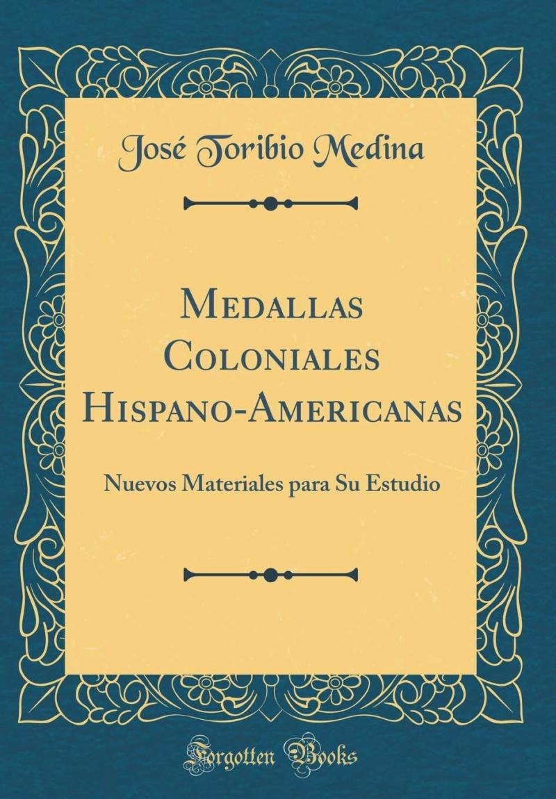 Medallas Coloniales Hispano-Americanas, Jose Toribio Medida 71ksmg10