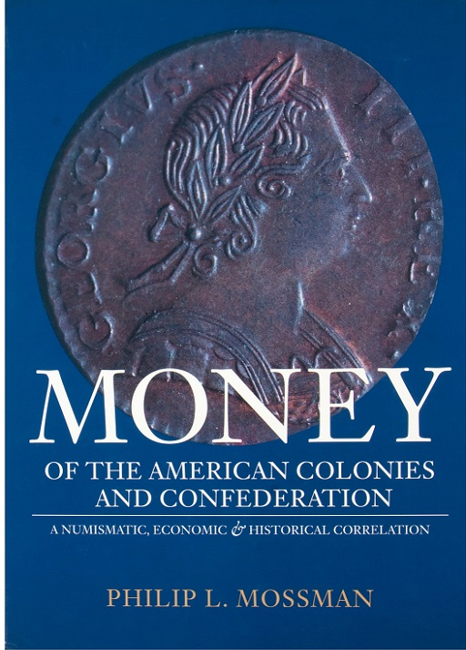 Money of the American Colonies and Confederation Lf10