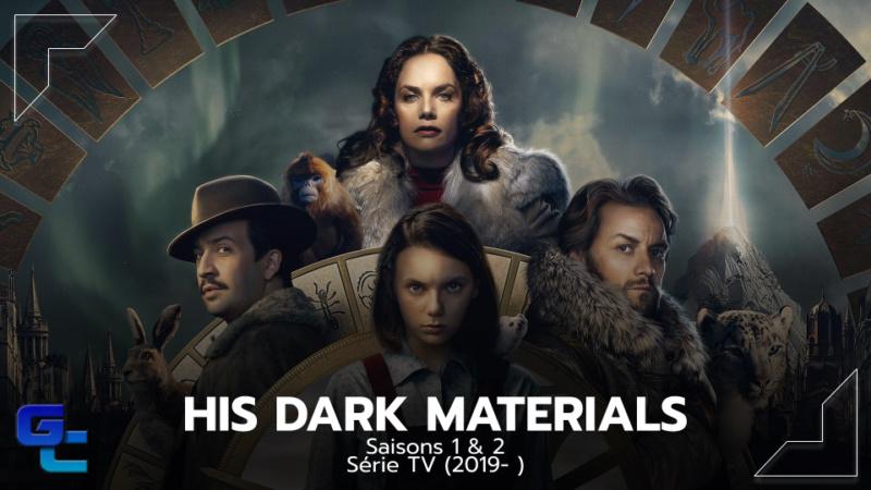 [Séries TV] His Dark Materials : À la croisée des mondes, Saisons 1 & 2 His_da10