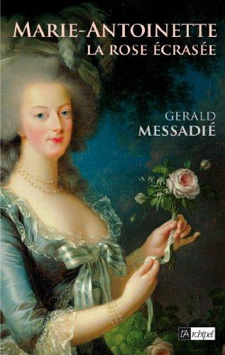 Marie-Antoinette, la rose écrasée 51u1na10