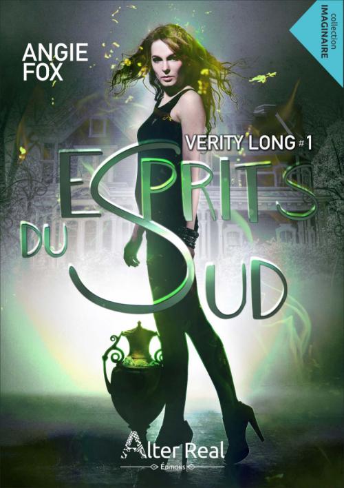 Verity Long - Tome 1 : Esprits du Sud de Angie Fox Couv2514