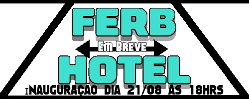FERB HOTEL - 100% LUCRATIVO - WIRED 100% - VAGAS NA STAFF - INAUGURAREMOS EM BREVE -   Logo2210
