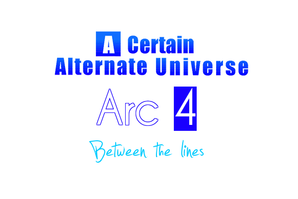 Between the lines (Arc 4 Side Story) Arc_4_14