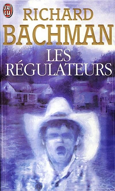 [Bachman, Richard] Les Régulateurs 00197010