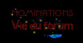[Clos] Nominations Vie du Forum Nomina11