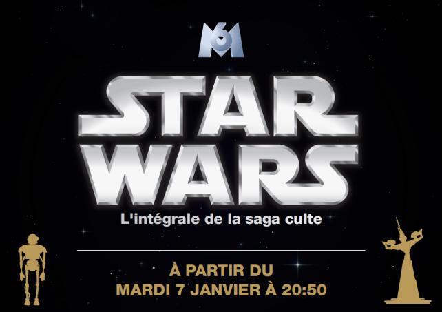 Star Wars : l'intégrale de la saga diffusée sur M6  M610