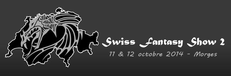 Swiss Fantasy Show 2 - 11 & 12 Octobre 2014 - Morges (CH) Sfs_0210