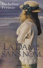 [Perusse, Micheline] La dame sans nom Dame10