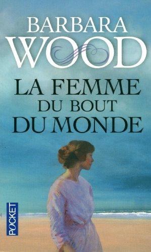 [Wood, Barbara] La femme du bout du monde Femme10
