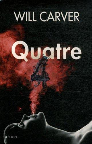 [Carver, Will] Quatre Quatre10