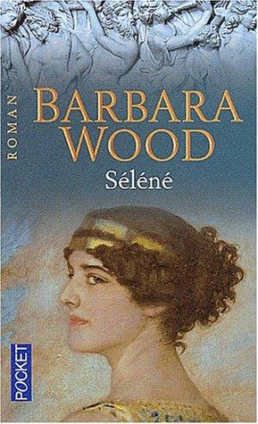 [Wood, Barbara] Séléné Selene10